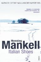 Henning Mankell - Italian Shoes - 9780099512981 - 9780099512981
