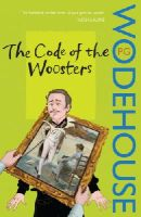 Wodehouse, P.G. - The Code of the Woosters - 9780099513759 - KLJ0017310