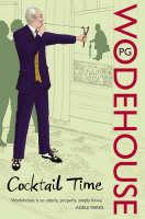 Wodehouse, P G - Cocktail Time - 9780099514077 - V9780099514077