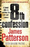 Patterson, James - The 8th Confession - The Women's Murder Club, Book Eight - 9780099514589 - KRF0024443