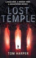 Harper, Tom - The Lost Temple - 9780099515739 - KRF0007566