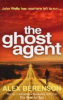 Berenson, Alex - The Ghost Agent - 9780099517573 - V9780099517573