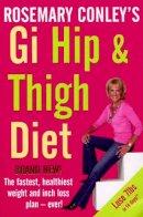 Conley, Rosemary - Rosemary Conley's GI Hip & Thigh Diet - 9780099517771 - KOC0007986