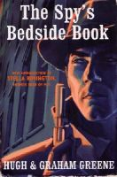 Greene, Graham; Greene, Sir Hugh - The Spy's Bedside Book - 9780099519607 - V9780099519607