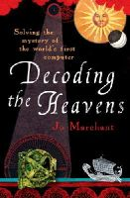 Marchant, Jo - Decoding the Heavens - 9780099519768 - V9780099519768