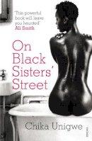 Unigwe, Chika - On Black Sisters' Street - 9780099523949 - 9780099523949