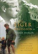 Harlin, John, III - The Eiger Obsession - 9780099525141 - V9780099525141