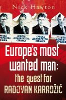 Nick Hawton - Europe's Most Wanted Man - 9780099525431 - V9780099525431