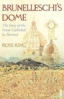 King, Ross - Brunelleschi's Dome - 9780099526780 - V9780099526780