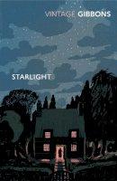 Gibbons, Stella - Starlight - 9780099528692 - V9780099528692