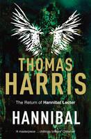 Harris, Thomas - Hannibal (Hannibal Lecter Series #3) - 9780099532941 - V9780099532941