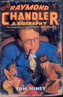 Hiney, Tom - Raymond Chandler: A Biography - 9780099533511 - KOC0025929