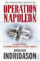 Arnaldur Indriason, 1961- - Operation Napoleon - 9780099535638 - V9780099535638