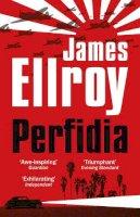 Ellroy, James - Perfidia - 9780099537755 - 9780099537755