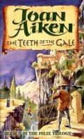Joan Aiken - Teeth Of The Gale (Red Fox older fiction) - 9780099537915 - KLN0013384