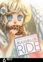 Patterson, James - Maximum Ride: Manga Volume 6 - 9780099538455 - V9780099538455