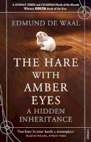 de Waal, Edmund - The Hare with Amber Eyes: A Hidden Inheritance - 9780099539551 - 9780099539551