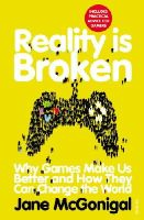 McGonigal, Jane - Reality is Broken - 9780099540281 - V9780099540281