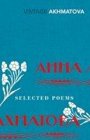 Akhmatova, Anna - Selected Poems - 9780099540878 - V9780099540878