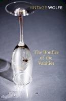 Wolfe, Tom - The Bonfire of the Vanities (Vintage Classics) - 9780099541271 - 9780099541271