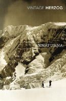 Maurice Herzog - Annapurna: The First Conquest of an 8000-Metre Peak - 9780099541462 - V9780099541462