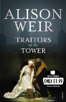 Weir, Alison - Traitors of the Tower (Quick Reads) - 9780099542285 - KRF0038242