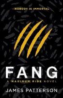 Patterson, James - Fang. James Patterson (Maximum Ride) - 9780099543763 - KRA0001548