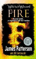 Patterson, James - Witch & Wizard: The Fire - 9780099544173 - KEX0271080