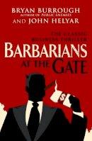 Burrough, Bryan, Helyar, John - Barbarians At The Gate: The Fall of RJR Nabisco - 9780099545835 - 9780099545835