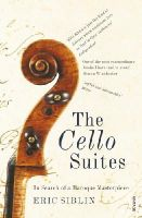 Siblin, Eric - The Cello Suites - 9780099546788 - V9780099546788