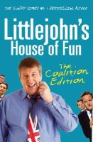 Richard Littlejohn - Littlejohn's House of Fun: The Coalition Edition - 9780099547563 - KNW0008982