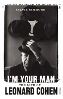 Sylvie Simmons - I'm Your Man: The Life of Leonard Cohen - 9780099549321 - 9780099549321