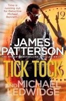 Patterson, James - Tick Tock - 9780099550020 - KSG0007919