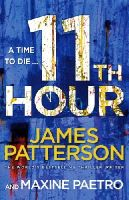Patterson, James - 11th Hour: (Women's Murder Club 11) - 9780099550198 - KAK0001441