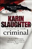 Slaughter, Karin - Criminal (Will Trent / Atlanta Series) - 9780099550280 - KTM0006351