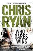 Ryan, Chris - Who Dares Wins - 9780099551225 - KOC0013712