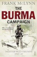 McLynn, Frank - The Burma Campaign - 9780099551782 - V9780099551782