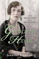 Kloester, Jennifer - Georgette Heyer Biography - 9780099553281 - V9780099553281