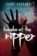 Adams, Guy - Hands of the Ripper - 9780099553854 - V9780099553854