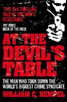 William C. Rempel - At the Devil's Table: Inside the Fall of the Cali Cartel, the World's Biggest Crime Syndicate - 9780099557777 - V9780099557777