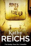 Reichs, Kathy - Bones are Forever - 9780099558033 - V9780099558033