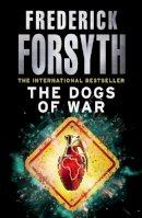 Forsyth, Frederick - Dogs Of War - 9780099559856 - V9780099559856