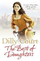 Dilly Court - The Best of Daughters - 9780099562580 - V9780099562580