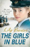 Baxter, Lily - The Girls in Blue - 9780099562665 - KTG0003867