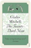 Mitchell, Gladys - The Twenty-Third Man - 9780099563273 - V9780099563273