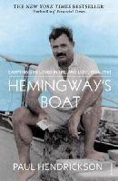 Hendrickson, Paul - Hemingway's Boat: Everything He Loved in Life, and Lost, 1934-1961 - 9780099565994 - KOC0014594