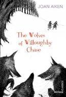 Aiken, Joan - The Wolves of Willoughby Chase - 9780099572879 - V9780099572879