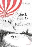 Aiken, Joan - Black Hearts in Battersea - 9780099573661 - V9780099573661