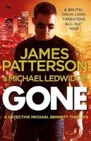 James Patterson - Gone: (Michael Bennett 6) - 9780099574026 - 9780099574026