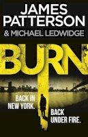 Patterson, James - Burn (Michael Bennett) - 9780099574040 - 9780099574040